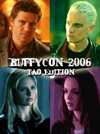 BuffyCon 2006 Tao Edition